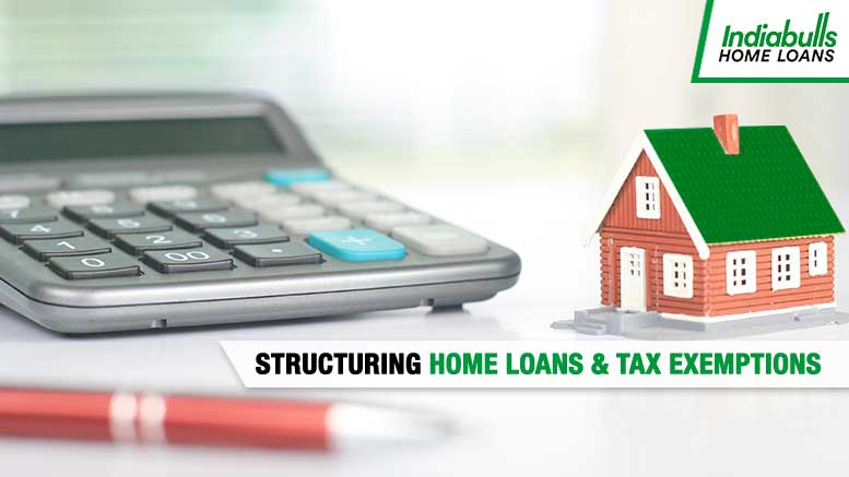 Structuring Home Loans & Tax Exemptions