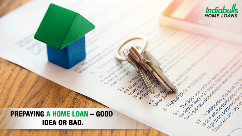 Prepaying a Home Loan – Good Idea or Bad