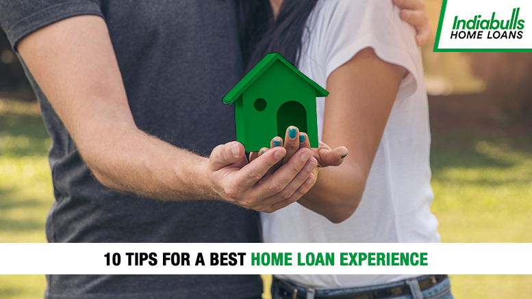 10 tips for a best home loan experience