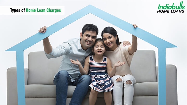 Types of Home Loan Charges
