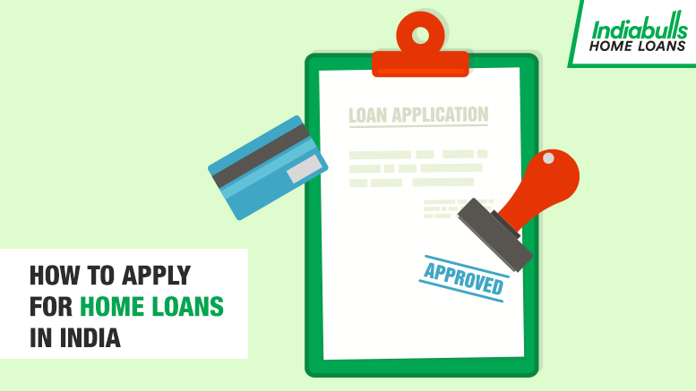 How to Apply for Home Loans in India