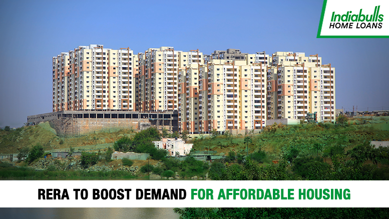 RERA to boost demand for Affordable Housing