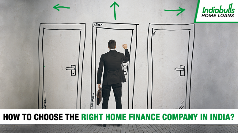 How to choose the right home finance company in India?