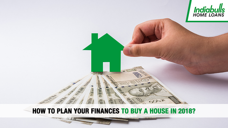 How to plan your finances to buy a house in 2018?