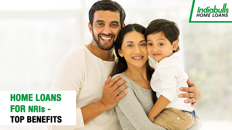 Home Loans for NRIs – Top Benefits