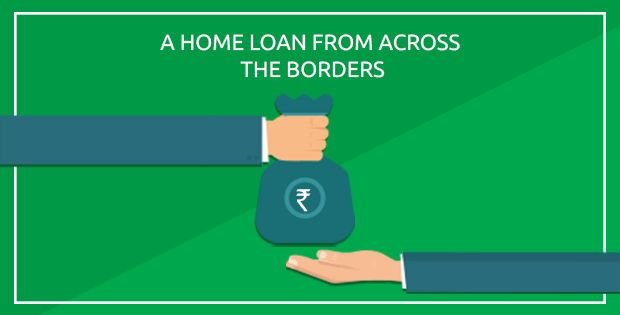 A home loan from across the borders