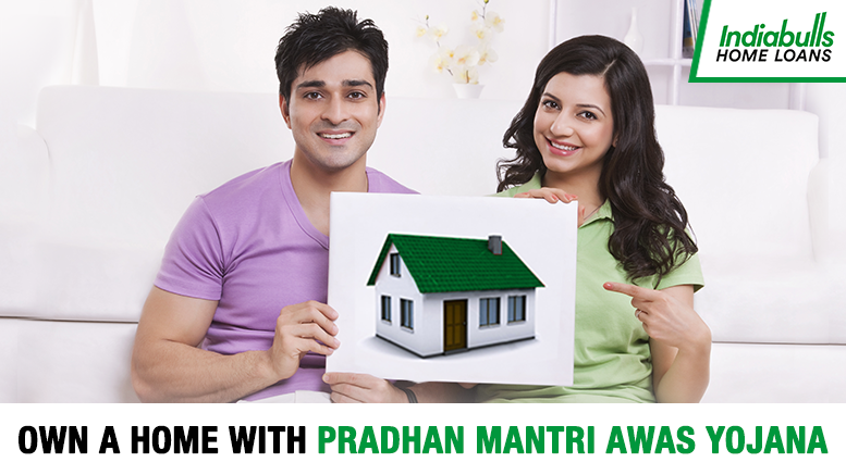 Own a Home with Pradhan Mantri Awas Yojana