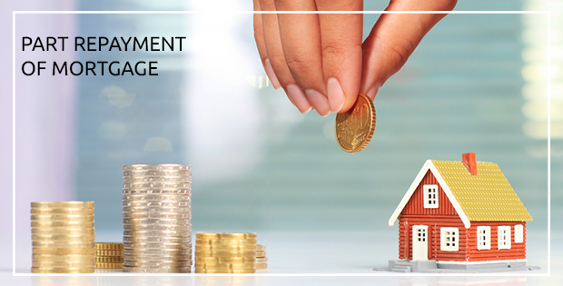 Part repayment of home loans