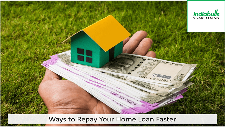 Ways to Repay Your Home Loan Faster