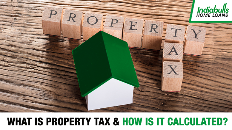 What is Property Tax and how is it calculated?