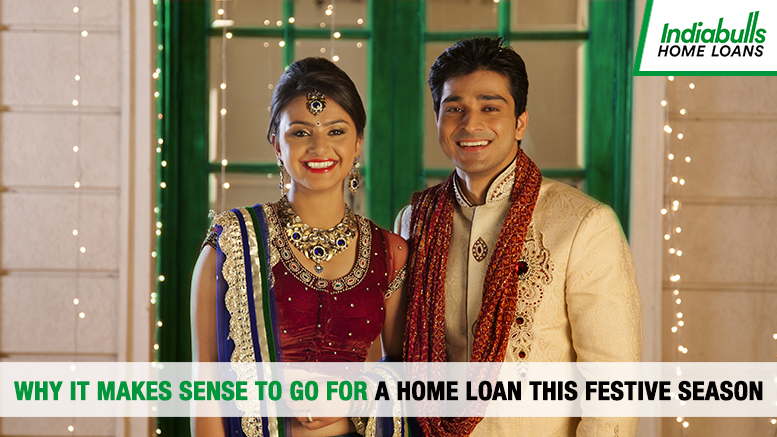 Why it makes sense to go for a home loan this festive season