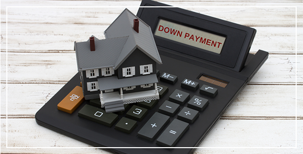 Down Payments 101: Everything you need to know!